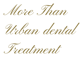 More Than Urban dental Treatment